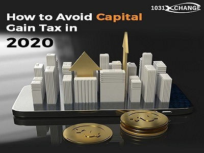 How To Avoid Capital Gains Tax in 2020?