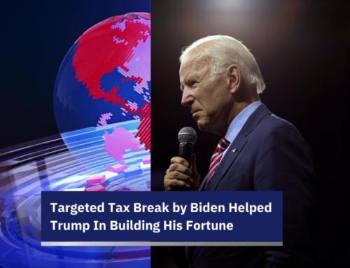 Targeted Tax Break By Biden Helped Trump In Building His Fortune