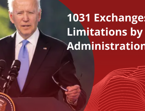 1031 Exchanges Got Limitations by Biden Administration