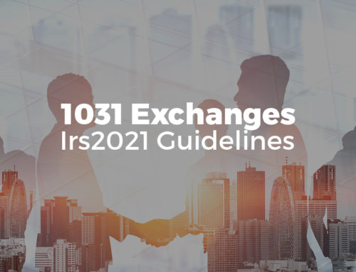 1031 Exchanges: Irs2021 Guidelines
